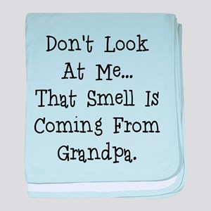 Dont look at me that smell is coming from grandpa