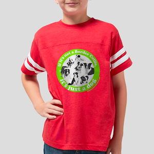 Just a dog new circle2 black  Youth Football Shirt