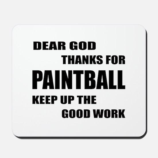 Dear god thanks for Paintball Keep up th Mousepad
