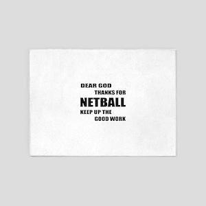 Dear god thanks for Netball Keep up 5'x7'Area Rug