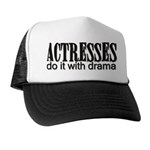 Actresses do it with drama Trucker Hat