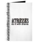 Actresses do it with drama Journal