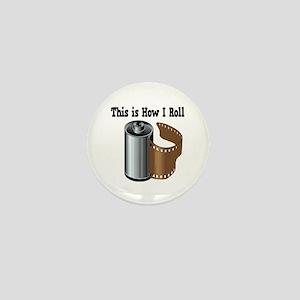 How I Roll (Camera Film) Mini Button