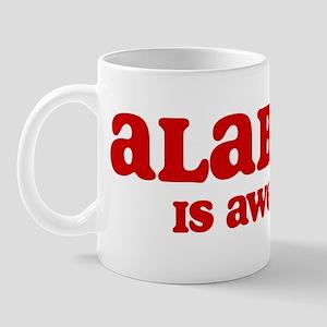 Alabama is Awesome Mug
