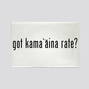 Got Kama`aina Rate? Rectangle Magnet