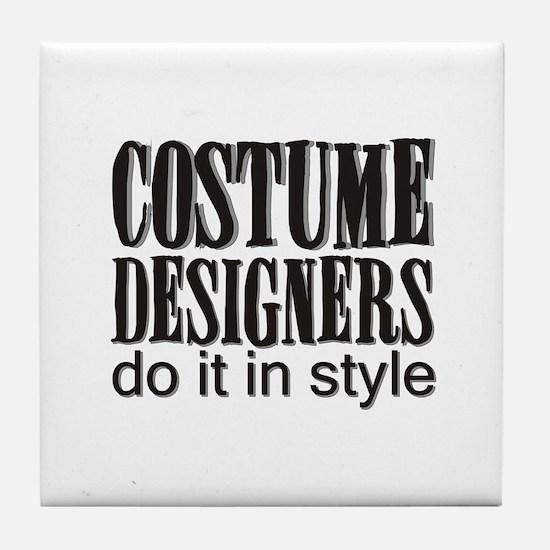 Costume Designers do it in St Tile Coaster