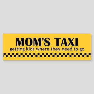 Mom's Taxi (getting kids...) Bumper Sticker