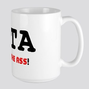 PITA - PAIN IN THE ASS! Mug