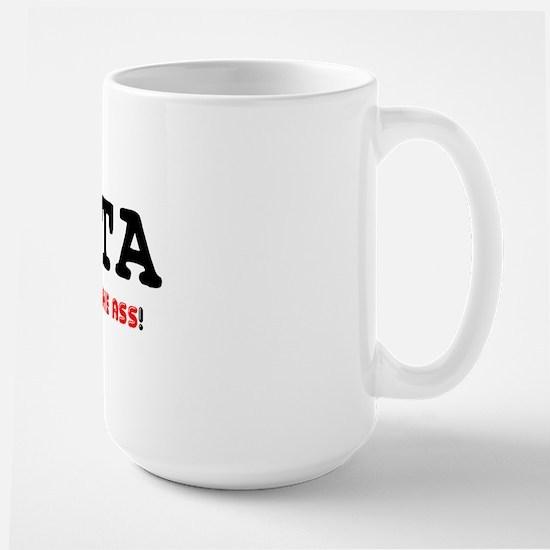 PITA - PAIN IN THE ASS! Mug