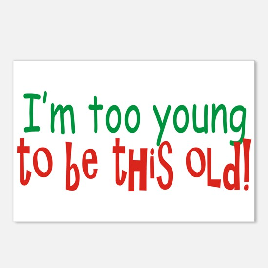 Too Young to be Old Postcards (Package of 8)