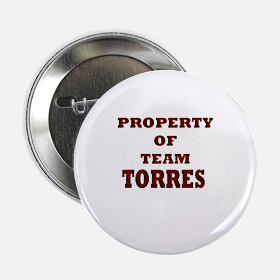 property of team Torres Button
