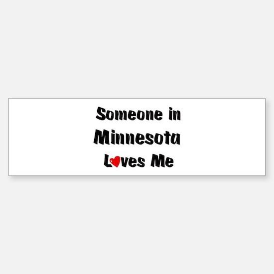 Minnesota Loves Me Bumper Bumper Bumper Sticker