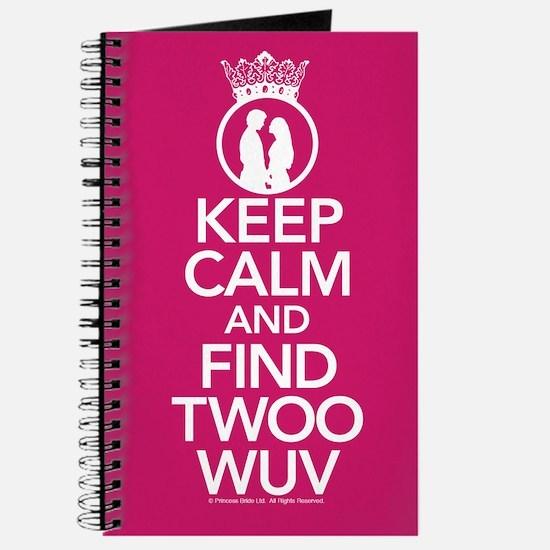 Princess Bride Keep Calm Find Twoo Wuv Journal