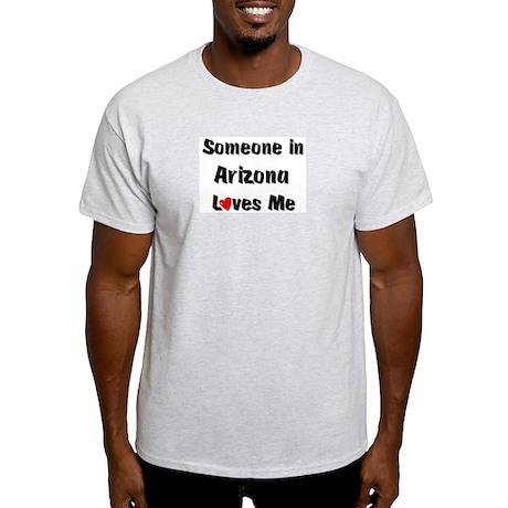 Arizona Loves Me Ash Grey T-Shirt