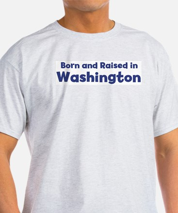 Raised in Washington Ash Grey T-Shirt