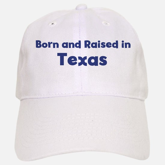 Raised in Texas Baseball Baseball Cap