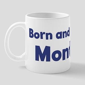 Raised in Montana Mug