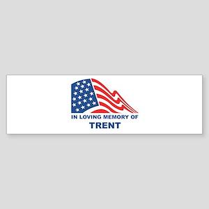 Loving Memory of Trent Bumper Sticker