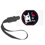 I love my dog Large Luggage Tag