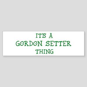 Gordon Setter thing Bumper Sticker