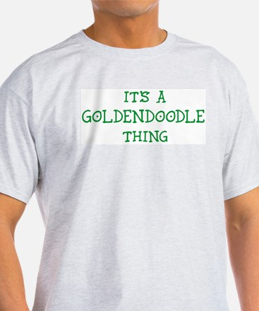 Goldendoodle thing Ash Grey T-Shirt