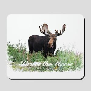 Bruce the Moose Mousepad
