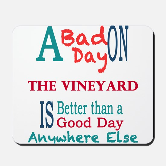 The Vineyard Mousepad