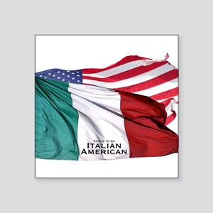 "Italian American Square Sticker 3"" x 3"""