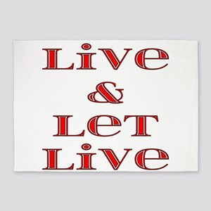 Live and Let Live 5'x7'Area Rug