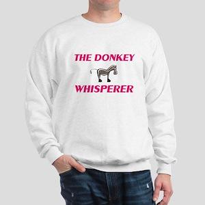 The Donkey Whisperer Sweatshirt