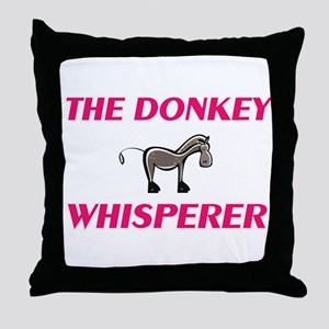 The Donkey Whisperer Throw Pillow