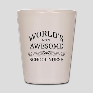 World's Most Awesome School Nurse Shot Glass