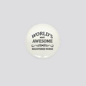 World's Most Awesome Registered Nurse Mini Button