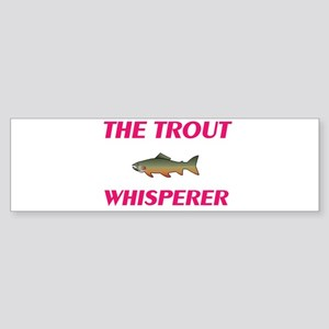 The Trout Whisperer Bumper Sticker