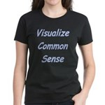 Visualize Common Sense Women's Black T-Shirt