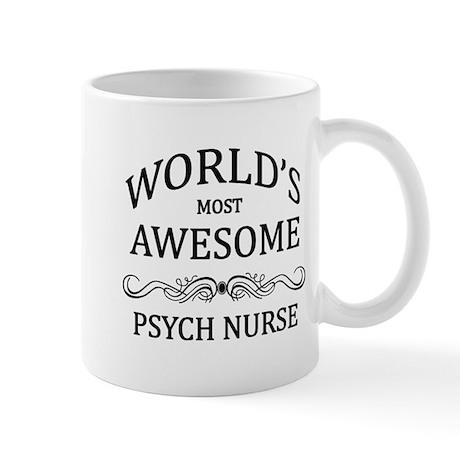World's Most Awesome Psych Nurse Mug
