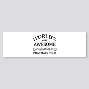 World's Most Awesome Pharmacy Tech Sticker (Bumper