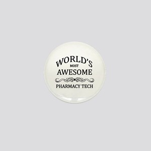World's Most Awesome Pharmacy Tech Mini Button