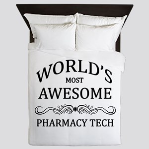 World's Most Awesome Pharmacy Tech Queen Duvet