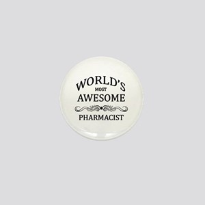 World's Most Awesome Pharmacist Mini Button