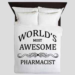 World's Most Awesome Pharmacist Queen Duvet