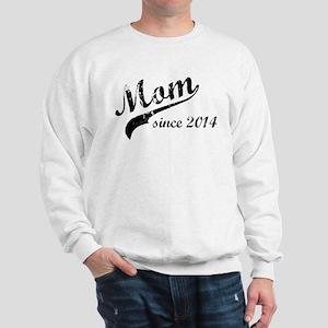 New Mom Since 2014 Sweatshirt