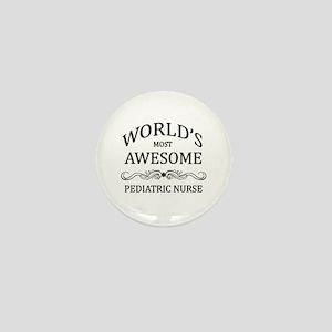 World's Most Awesome Pediatric Nurse Mini Button