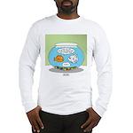 Fishbowl Relationships Long Sleeve T-Shirt
