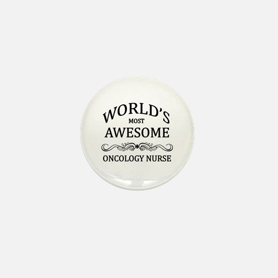 World's Most Awesome Oncology Nurse Mini Button