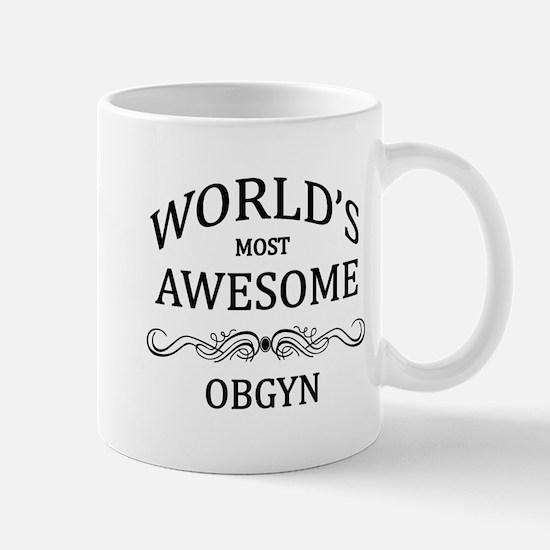 World's Most Awesome OBGYN Mug