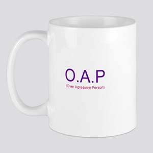 Over Agressive Person Mug