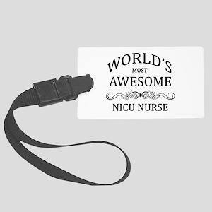 World's Most Awesome NICU Nurse Large Luggage Tag
