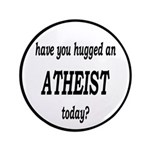 Have You Hugged An Atheist Today 3.5