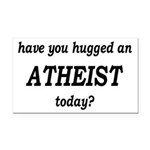Have You Hugged An Atheist Today Rectangle Car Mag